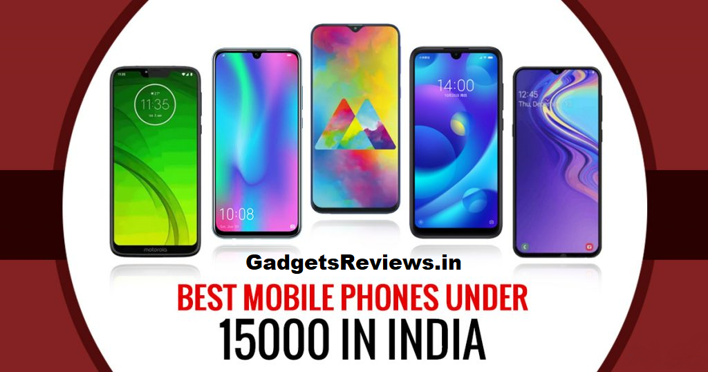 Best phone under 15000 in india