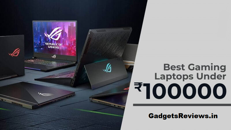 Best Gaming Laptops Under 1,00,000 (One Lakh) in India 2020