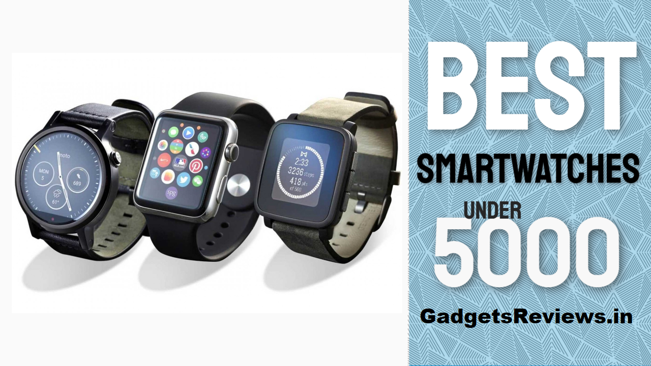 top 5 smart watch under 5000