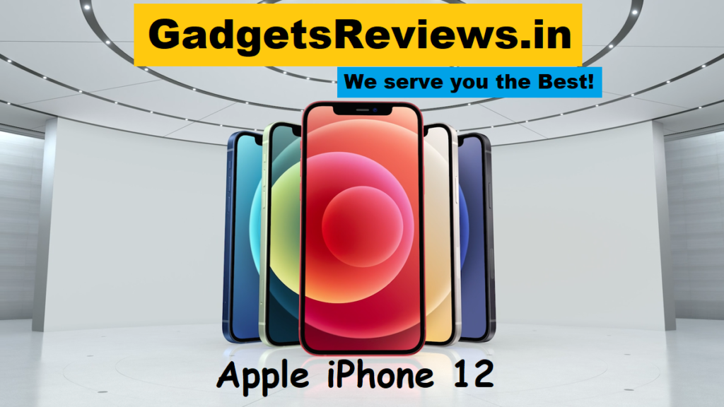 apple iphone 12, apple iphone price, apple iphone price in india, apple iphone lauch date