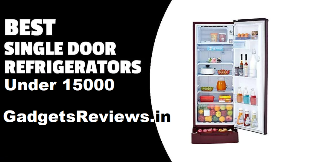 Single door fridge, fridge, refrigerator, fridge under 15000