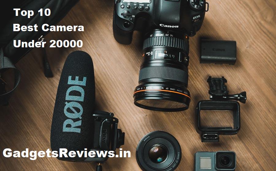 Digital camera, Best camera under 20000