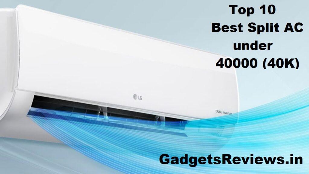 ac, air conditioners, air conditioner, ac under 40000, 1 ton