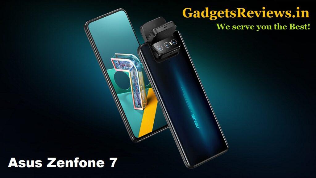asus zenfone 7 5G, asus zenfone 7 5G mobile phone, asus zenfone 7 phone launching date in India, asus zenfone 7 specifications, asus zenfone 7 5G price