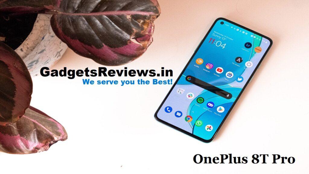 One plus 8T pro, One plus 8T pro 5G, One plus 8T pro mobile phone, One plus 8T pro 5G price, One plus 8T pro 5G price in India