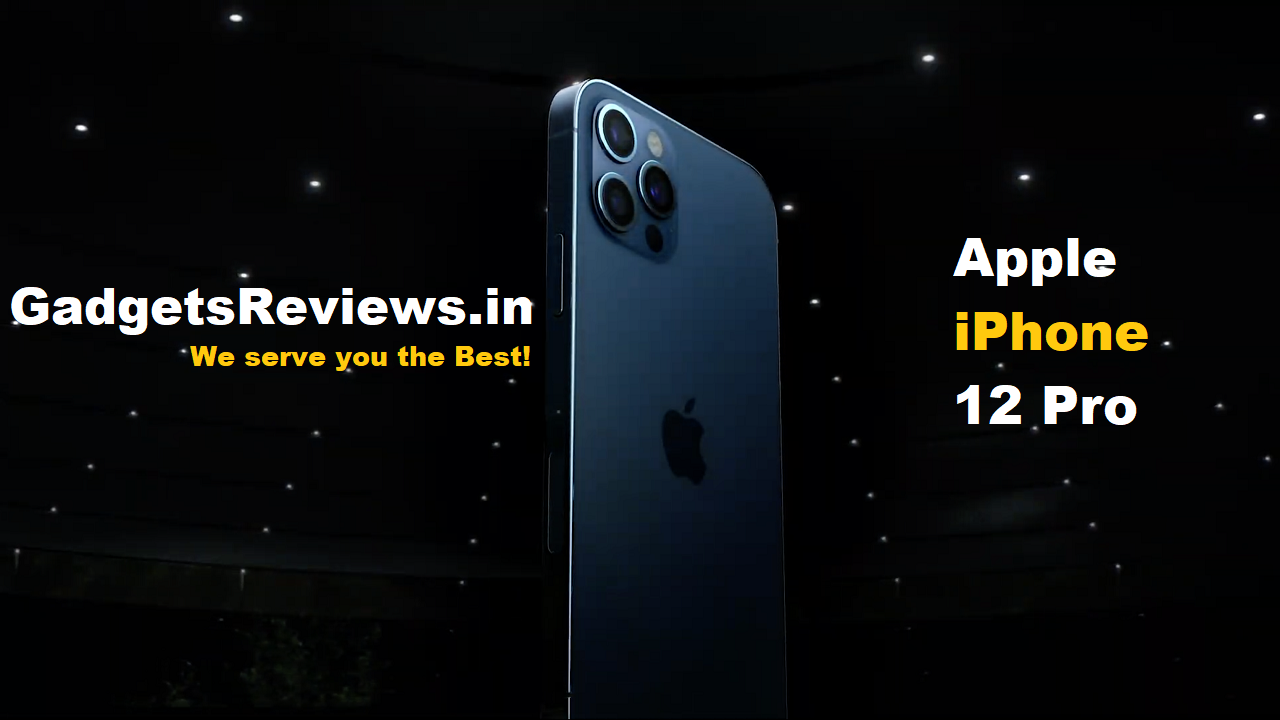 apple iphone 12 pro, apple iphone 12 pro phone price, apple iphone 12 pro launch date, apple iphone 12 pro price in india, iphone 12