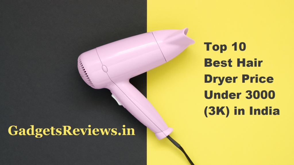 hair dryer price, hair dryers, hair dryer, hair dryer philips, hair dryer of philips, hair dryer with price, hair dryer price under 3000