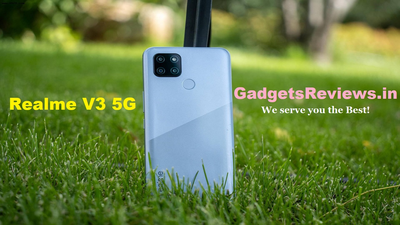 Realme V3 5G, Realme V3 5G phone, Realme V3 5G price, Realme V3, Realme V3 launch date