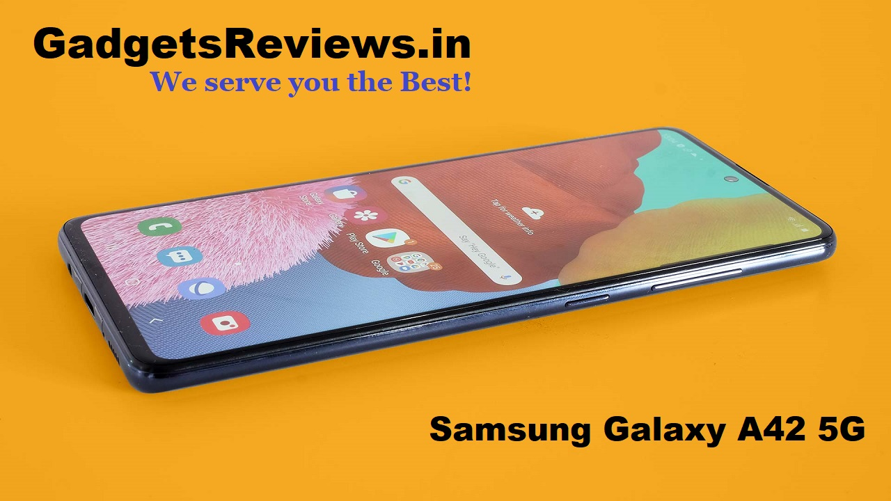 samsung galaxy a42 5g, samsung galaxy a42 5g mobile phone, samsung galaxy a42 5g lauch date, samsung galaxy a42 5g phone price, samsung galaxy a42 5g specifications, samsung galaxy a42 5g price in india