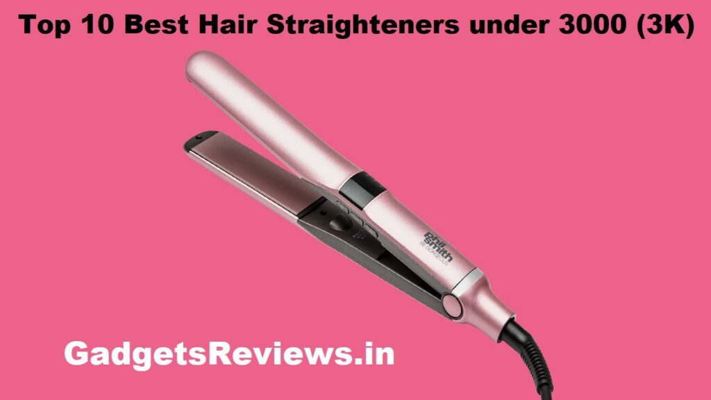 hair straighteners, straighteners of hair, hair straighteners, hair straighteners philips, hair straighteners price, straighteners, top-10 best straighteners price in india