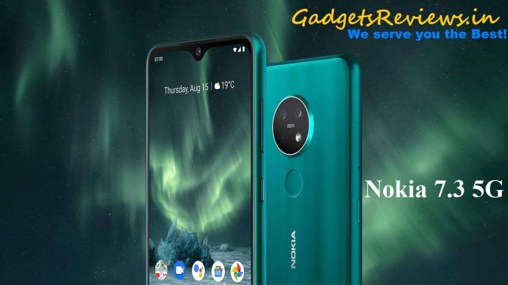 Nokia 7.3 5G, Nokia 7.3 5G mobile phone, Nokia 7.3 5G phone price, Nokia 7.3 phone specifications, Nokia 7.3 phone launching date in India
