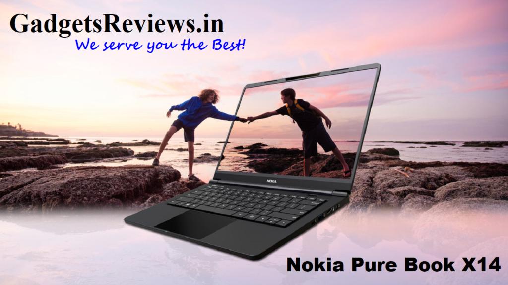 Nokia Pure Book X14, Nokia Pure Book X14 laptop, Nokia Pure Book X14 laptop price, Nokia Pure Book X14 specifications, buy Nokia Pure Book X14 laptop, Nokia Pure Book X14 flipkart