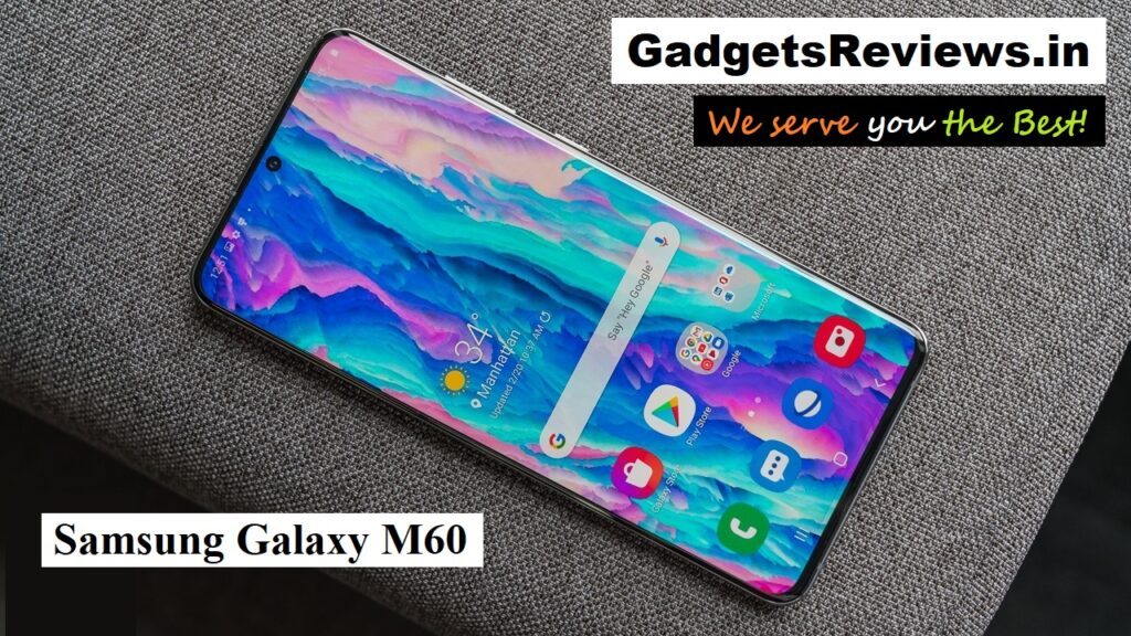 Samsung Galaxy M60, Samsung Galaxy M60 mobile phone, Samsung Galaxy M60 phone price, Samsung Galaxy M60 phone specifications, Samsung Galaxy M60 launching date in India