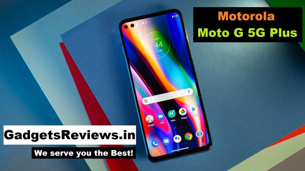 Moto G 5G Plus, Motorola Moto G 5G Plus mobile phone, Moto G 5G Plus phone price, Motorola Moto G 5G Plus launching date in India, Moto G 5G Plus specifications