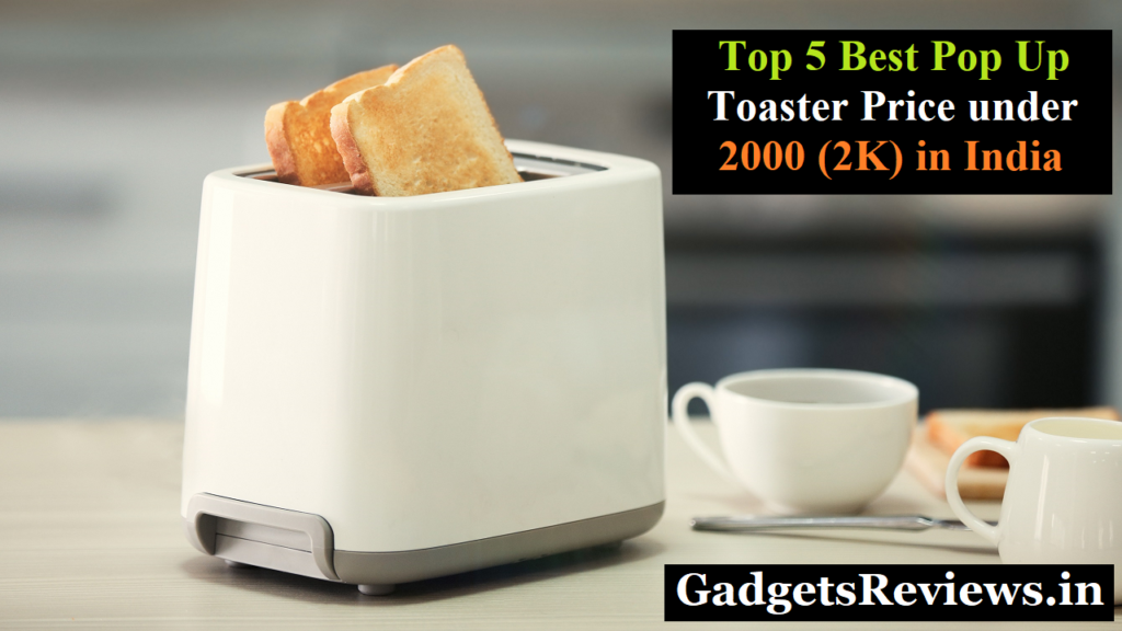 toaster price, electric toaster, toaster, pop up toaster, philips toaster, toaster under 2k