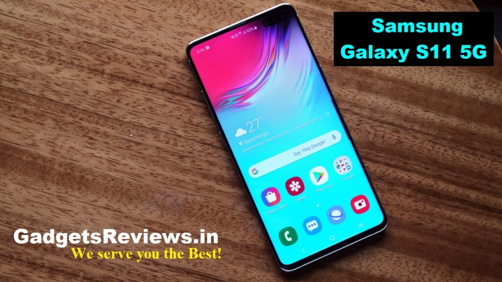Samsung Galaxy S11 5G, Samsung Galaxy S11 mobile phone, Samsung Galaxy S11 5G phone price, Samsung Galaxy S11 phone specifications, Samsung Galaxy S11 5G phone launching date in India