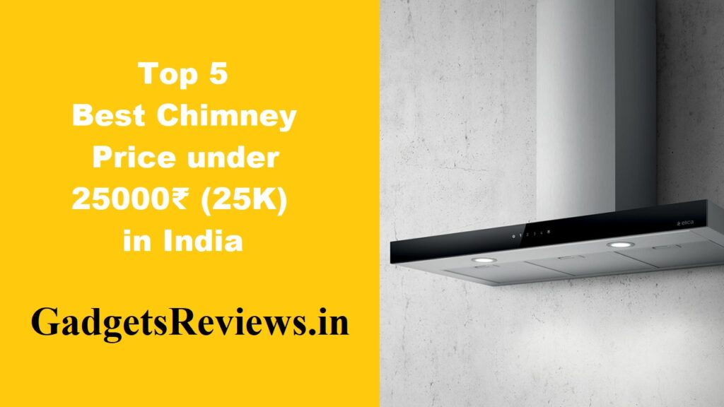 chimney price, chimney, chimneys, chimney for kitchen, chimney kitchen, chimney in kitchen, chimney under 25k in India, chimney ifb, chimney bosch, chimney faber
