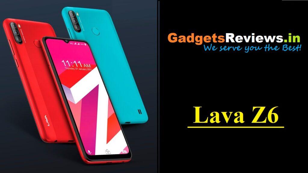 lava z6, lava z6 mobile phone, lava z6 phone price, lava z6 phone launching date in India, lava z6 phone specifications