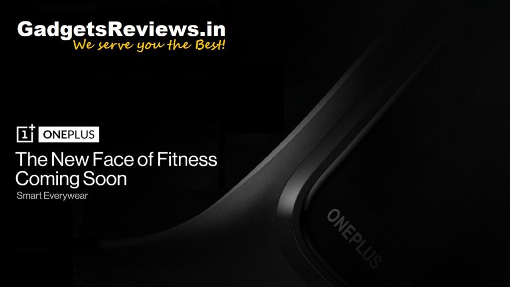 oneplus, oneplus fitness band, oneplus smart band, smart bands, one plus band launching date in India, fitness tracker