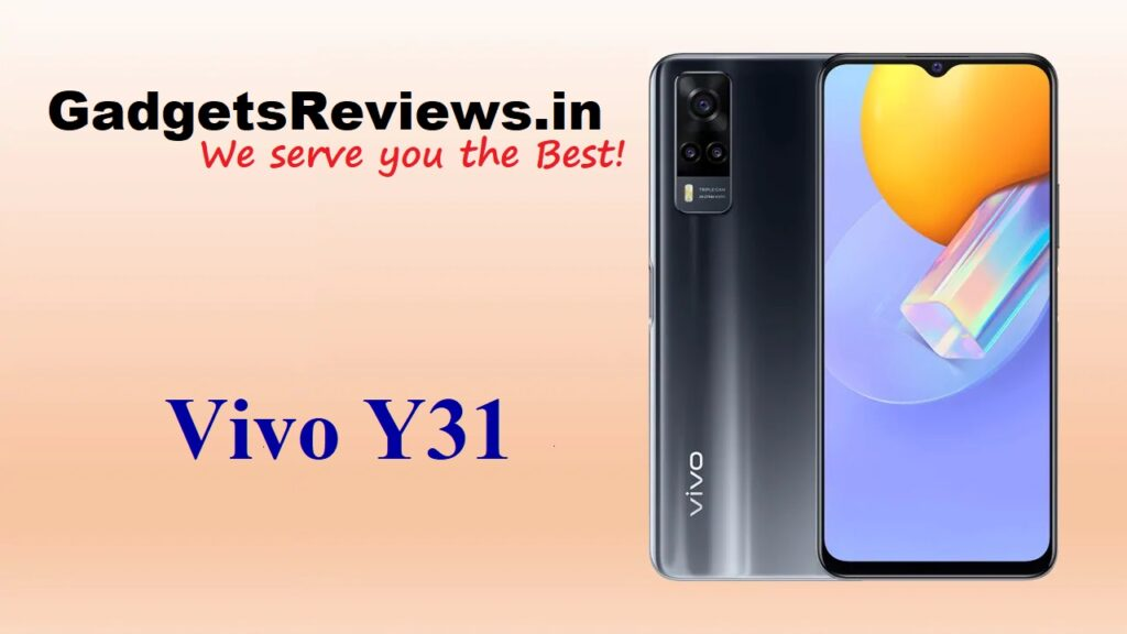 Vivo Y31, Vivo Y31 mobile phone, Vivo Y31 specifications, Vivo Y31 phone launching date in India, Vivo Y31 phone price
