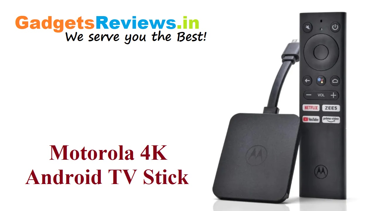 Motorola 4K Android TV Stick, Motorola TV Stick, Motorola Moto 4K Android TV Stick, Motorola Android TV Stick price, 4K Android TV Stick, tv stick, stream stick, flipkart, android tv stick
