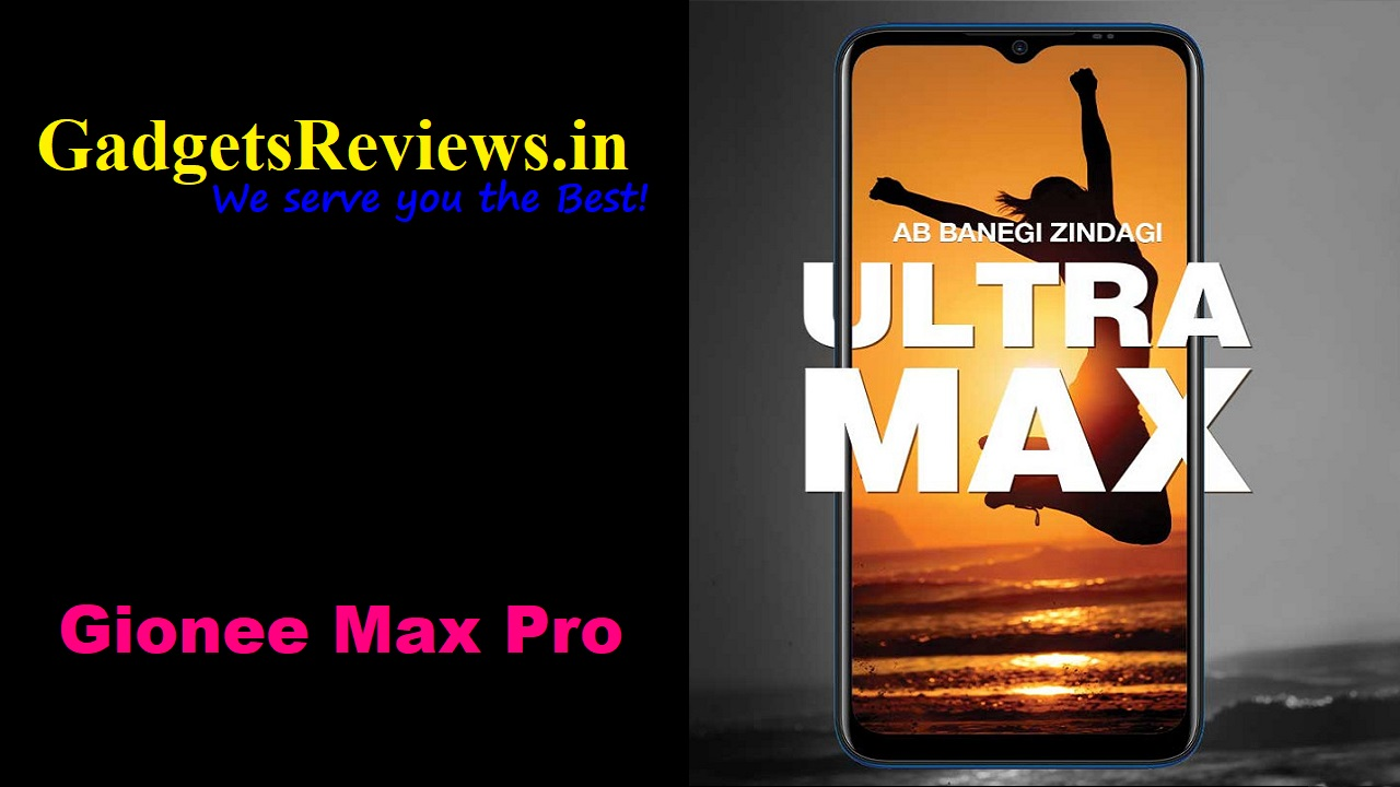 Gionee Max Pro, Gionee Max Pro mobile phone, Gionee Max Pro phone price, Gionee Max Pro launching date in India, Gionee Max Pro specifications, Gionee Max Pro spects, Flipkart