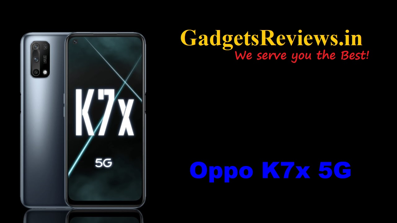 Oppo K7x 5G, Oppo K7x, Oppo K7x 5G phone specifications, Oppo K7x 5G spects, Oppo K7x mobile phone, Oppo K7x 5G phone price, Oppo K7x phone launching date in India