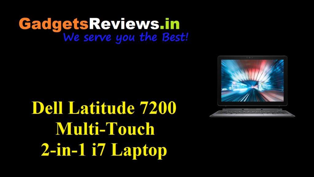Dell Latitude 7200 Multi-Touch 2 in 1, dell 2 in 1 laptop, Dell Latitude 7200, Dell Latitude 7200 laptop, dell laptop under 2lakh, amazon, Dell Latitude 7200 Multi-Touch 2 in 1 laptop, Dell Latitude 7200 Multi-Touch 2 in 1 under 1.5 lakh