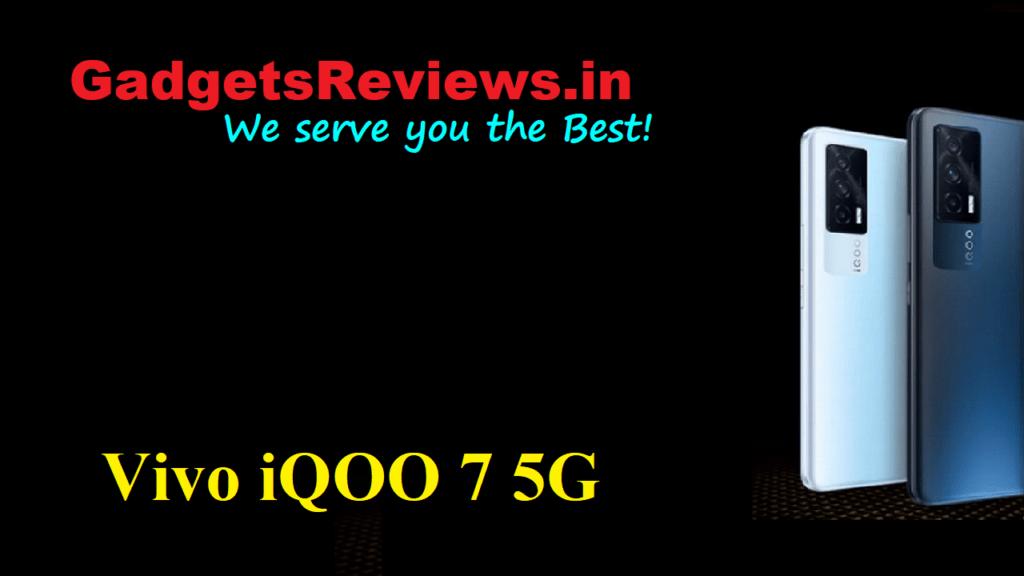 Vivo iQOO 7 5G, Vivo iQOO 7, Vivo iQOO 7 5G mobile phone, Vivo iQOO 7 5G phone specifications, Vivo iQOO 7 5G phone launching date in India, Vivo iQOO 7 phone price, Vivo iQOO 7 phone spects, amazon