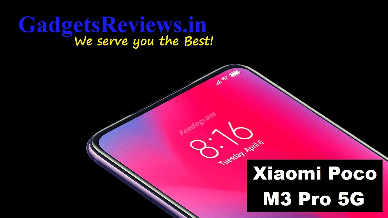 Xiaomi Poco M3 Pro 5G, Xiaomi Poco M3 Pro, Xiaomi Poco M3 Pro 5G phone price, Xiaomi Poco M3 Pro 5G phone launching date in India, Xiaomi Poco M3 Pro 5G mobile phone, Xiaomi Poco M3 Pro phone specifications, Xiaomi Poco M3 Pro 5G spects, Mi Poco M3 Pro 5G