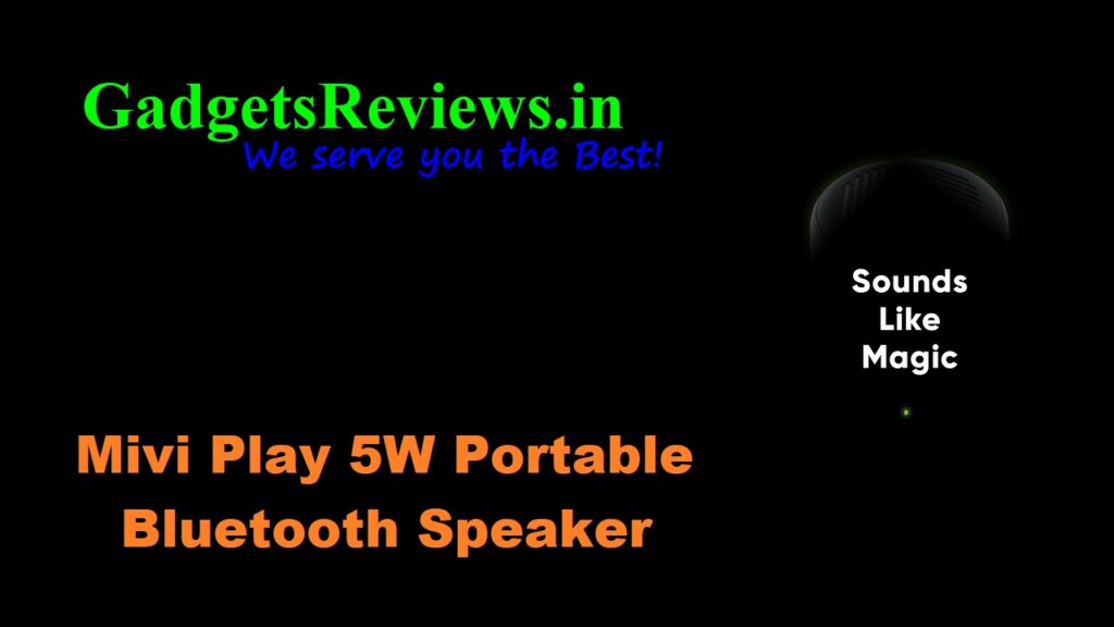 Mivi Play, Mivi Play 5W speaker, Mivi Play bluetooth speaker, Mivi Play Portable Bluetooth Speaker, bluetooth speakers, flipkart, mivi play speaker price, mivi play speaker spects, mivi play speaker launch date in India
